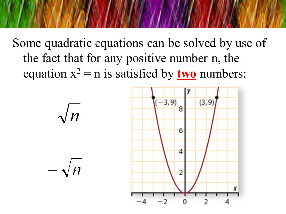 Do You Know??? 1.x 2 = 36 What is the solution? 2.x 2 = 121 What is the solution? 3.x 2 = 100 What is the solution? 4.x 2 = 4 What is the solution? 5.