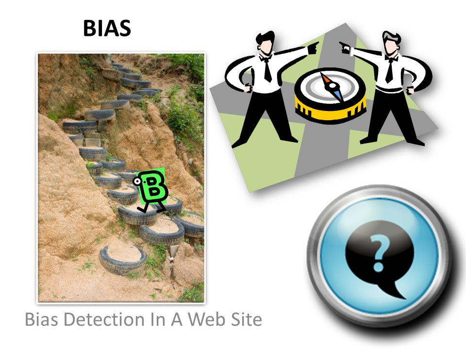 BIAS Bias Detection In A Web Site