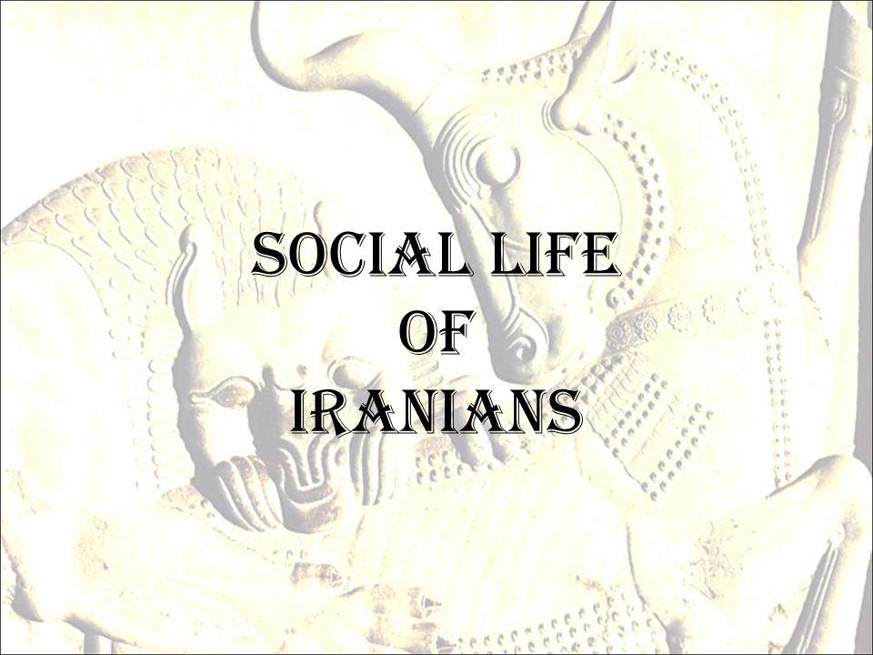 Social Life of Iranians