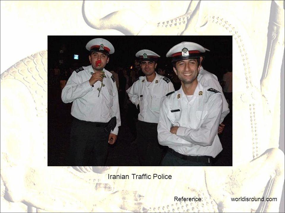 Reference: worldisround.com Iranian Traffic Police