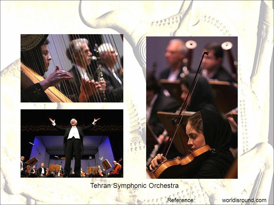 Reference: worldisround.com Tehran Symphonic Orchestra