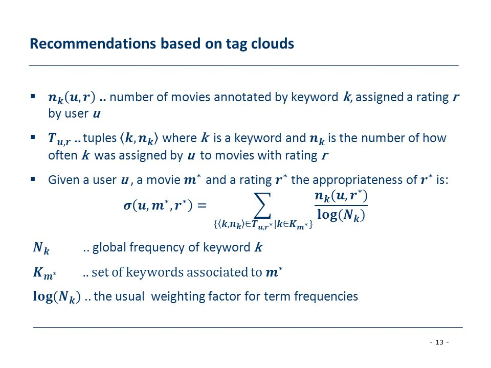 - 13 - Recommendations based on tag clouds