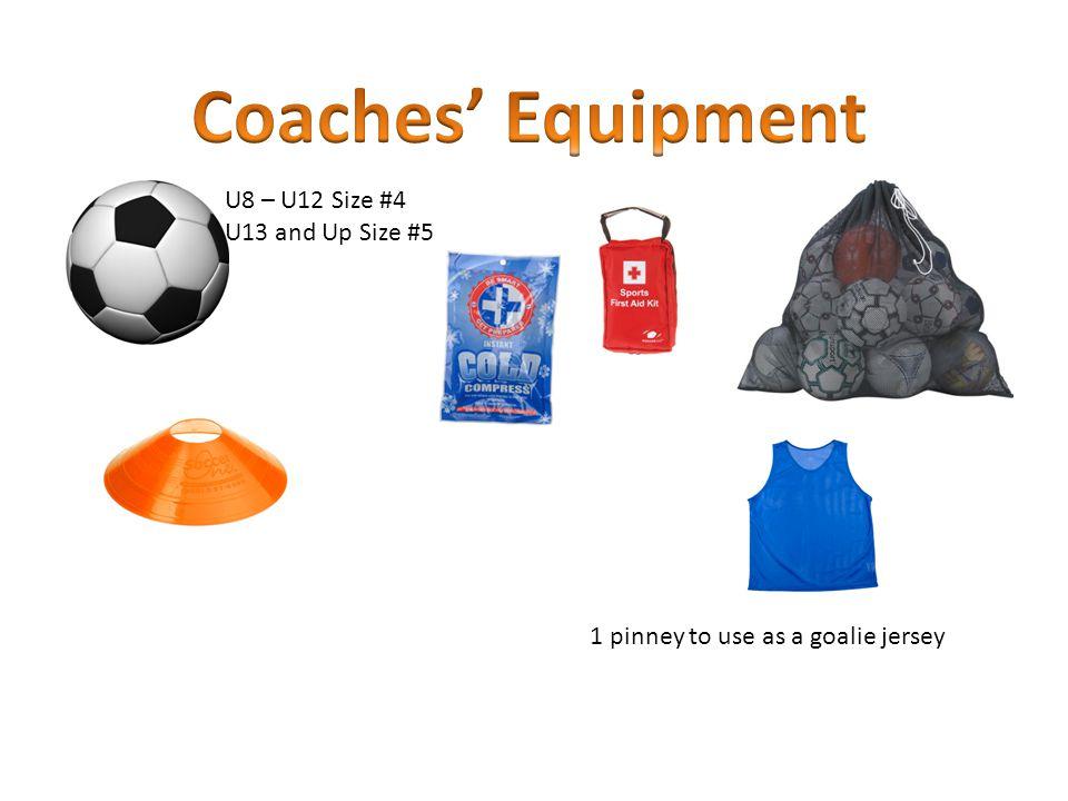 U8 – U12 Size #4 U13 and Up Size #5 1 pinney to use as a goalie jersey