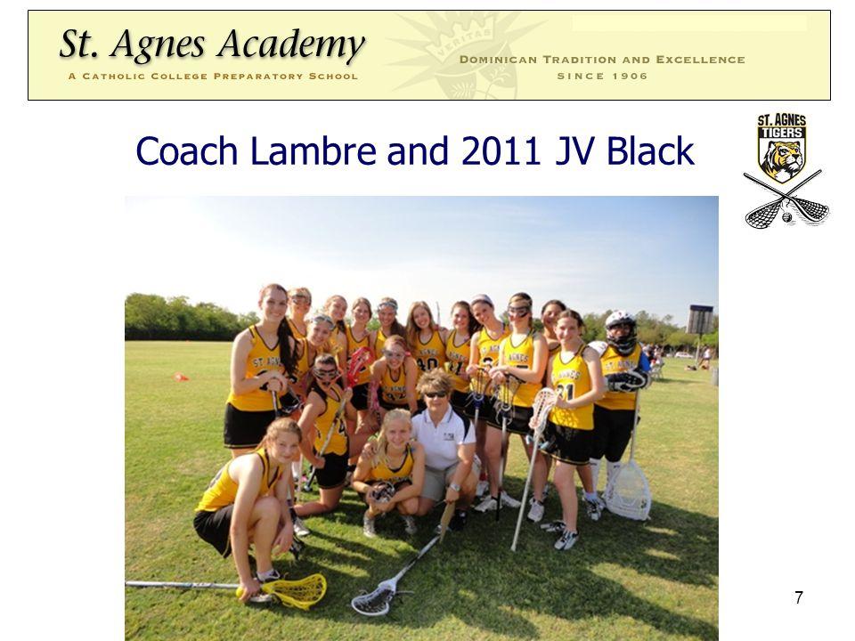 St.Agnes JV Gold Coach EDWARD LE –Attends University of Houston –Coached St.