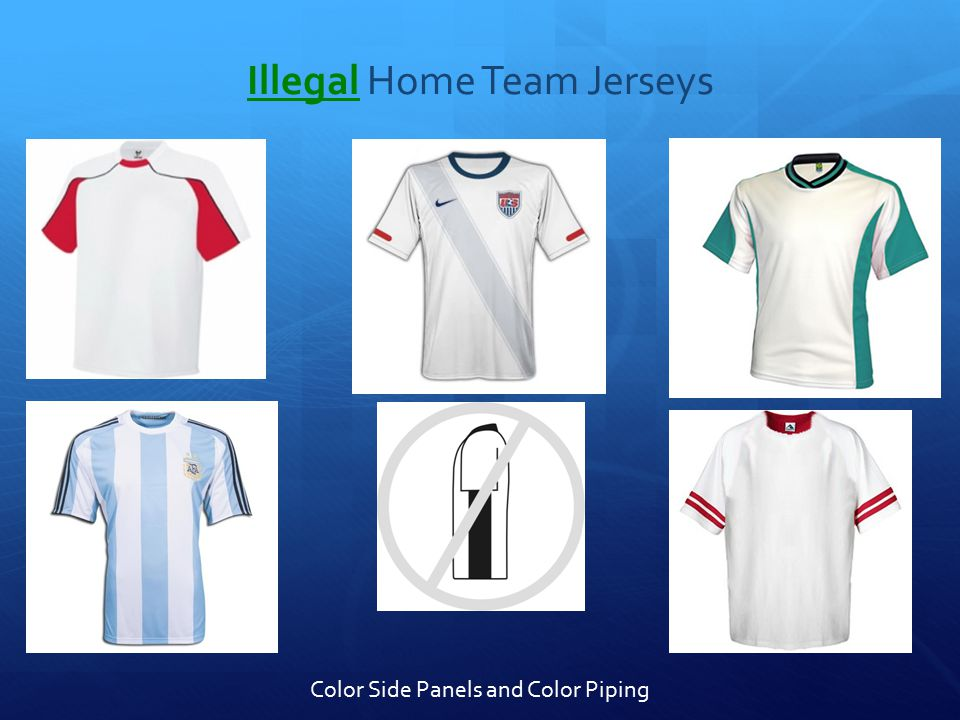 Illegal Home Team Jerseys Color Side Panels and Color Piping