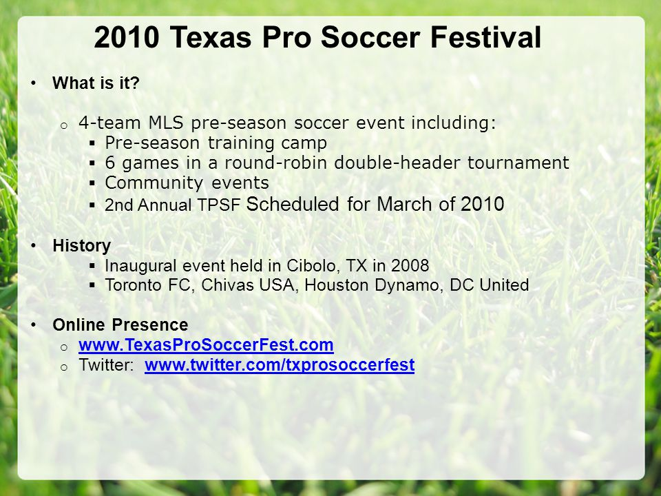 2010 Texas Pro Soccer Festival What is it.
