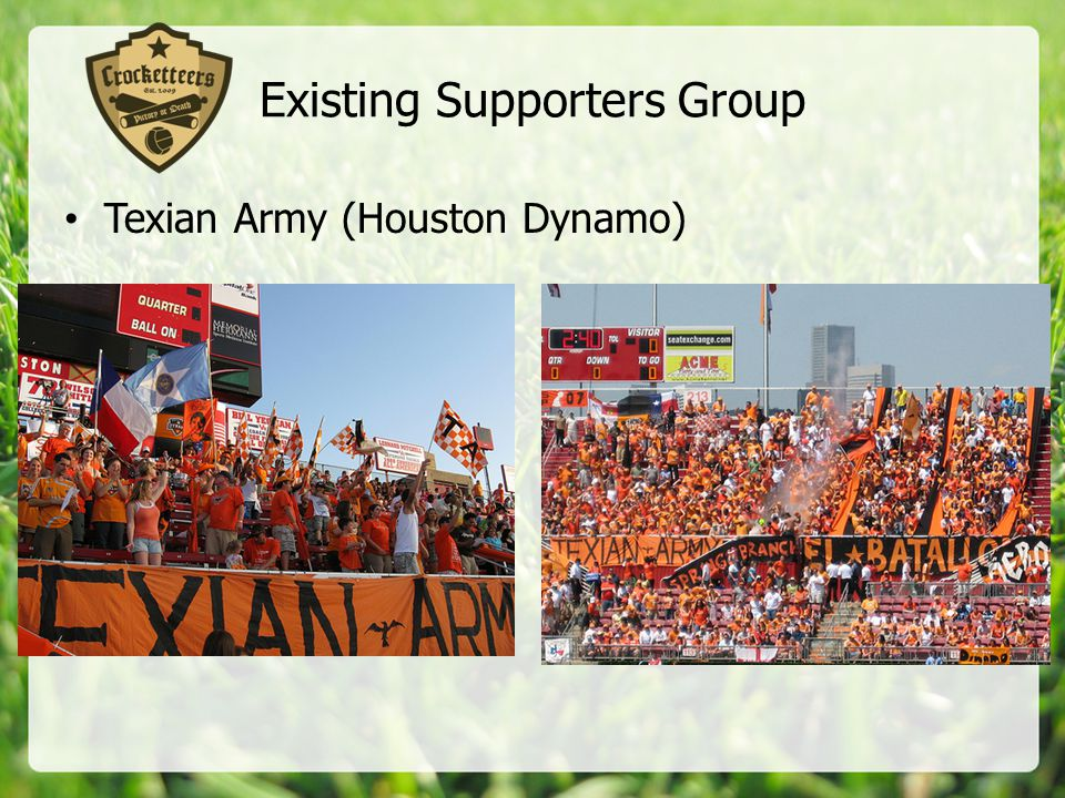 Existing Supporters Group Texian Army (Houston Dynamo)