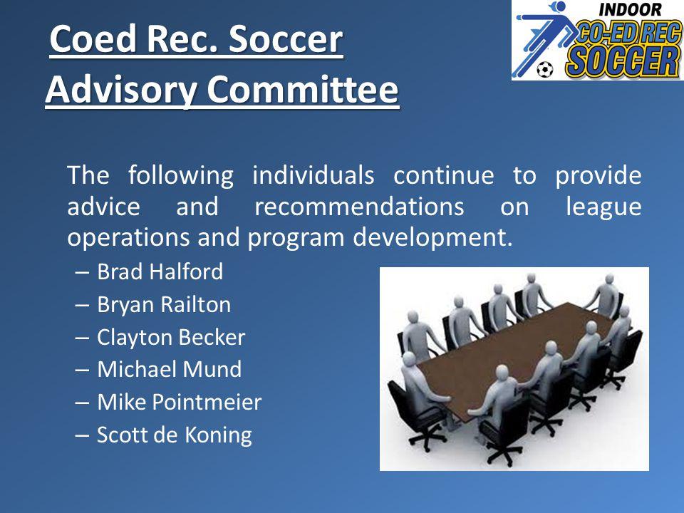 Coed Rec. Soccer Advisory Committee Coed Rec.
