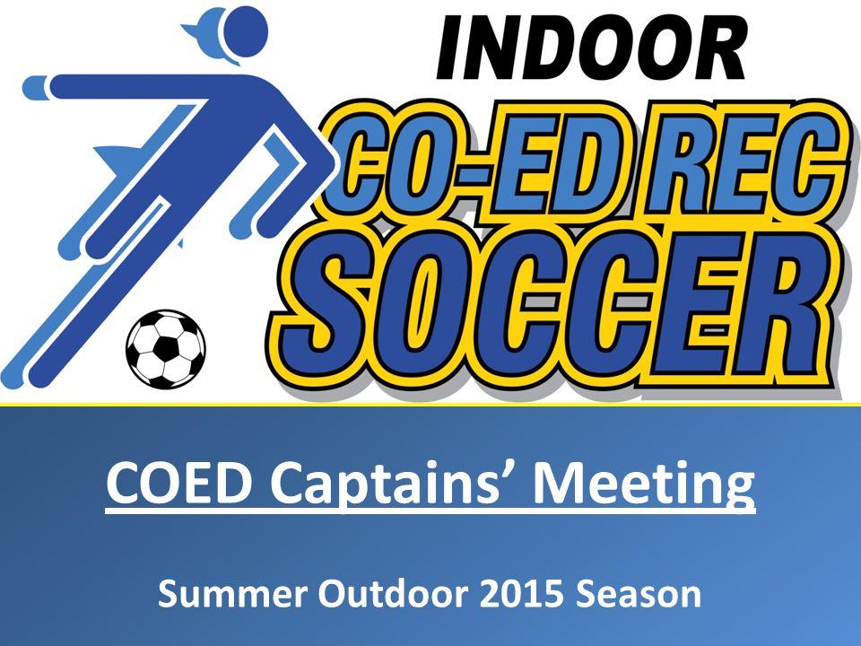 COED Captains' Meeting Summer Outdoor 2015 Season