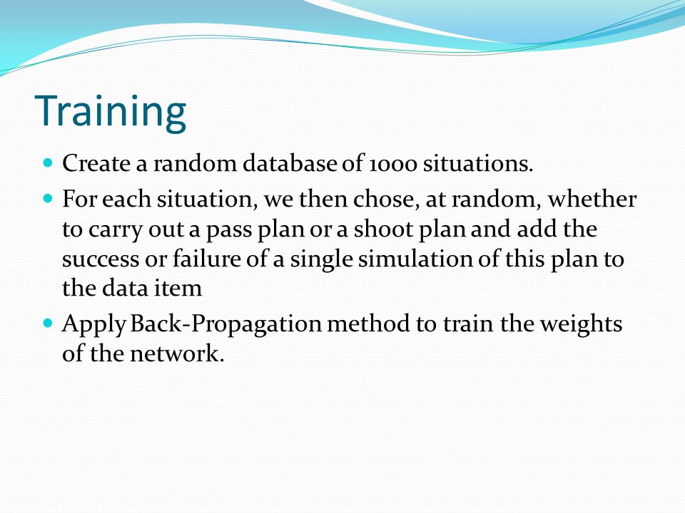 Training Create a random database of 1000 situations.