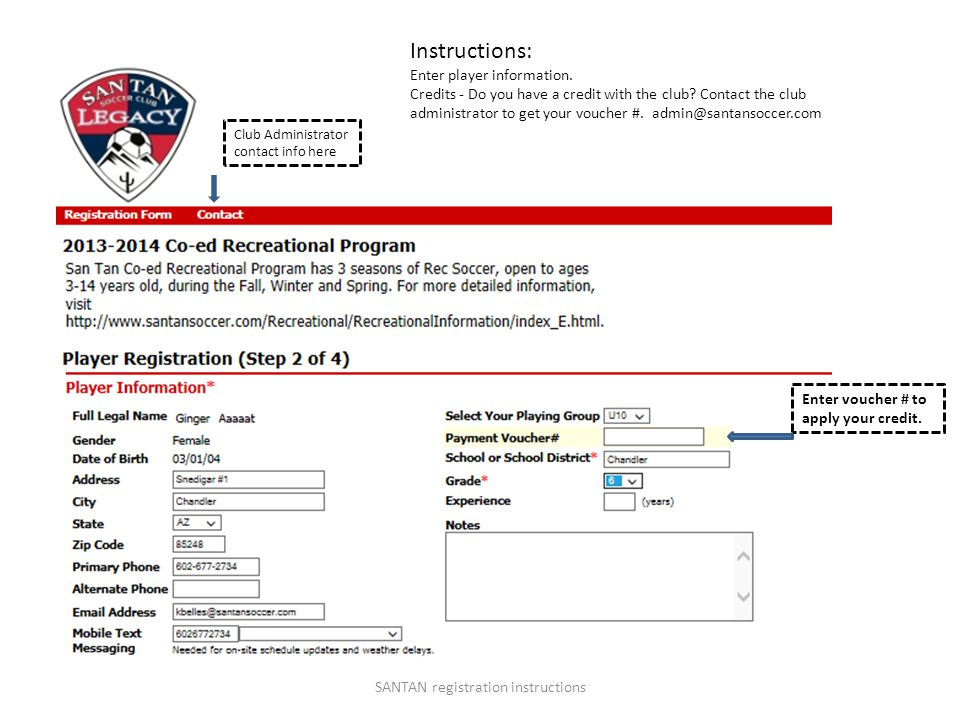 Final Submission SANTAN registration instructions Click to finish registration –This is a separate form from your registration.