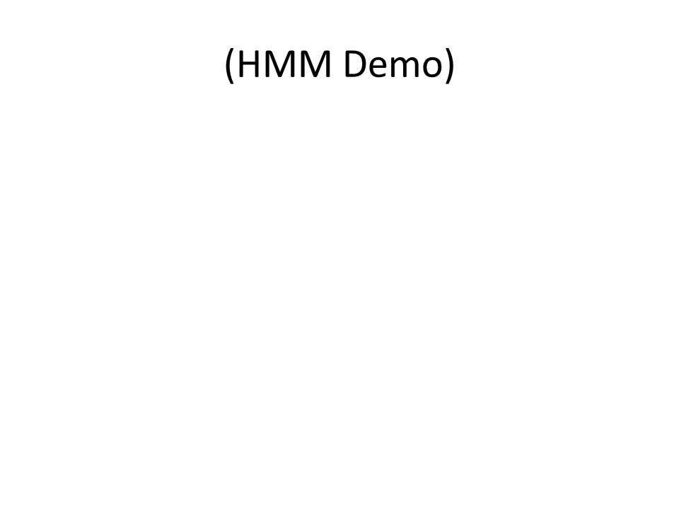 (HMM Demo)