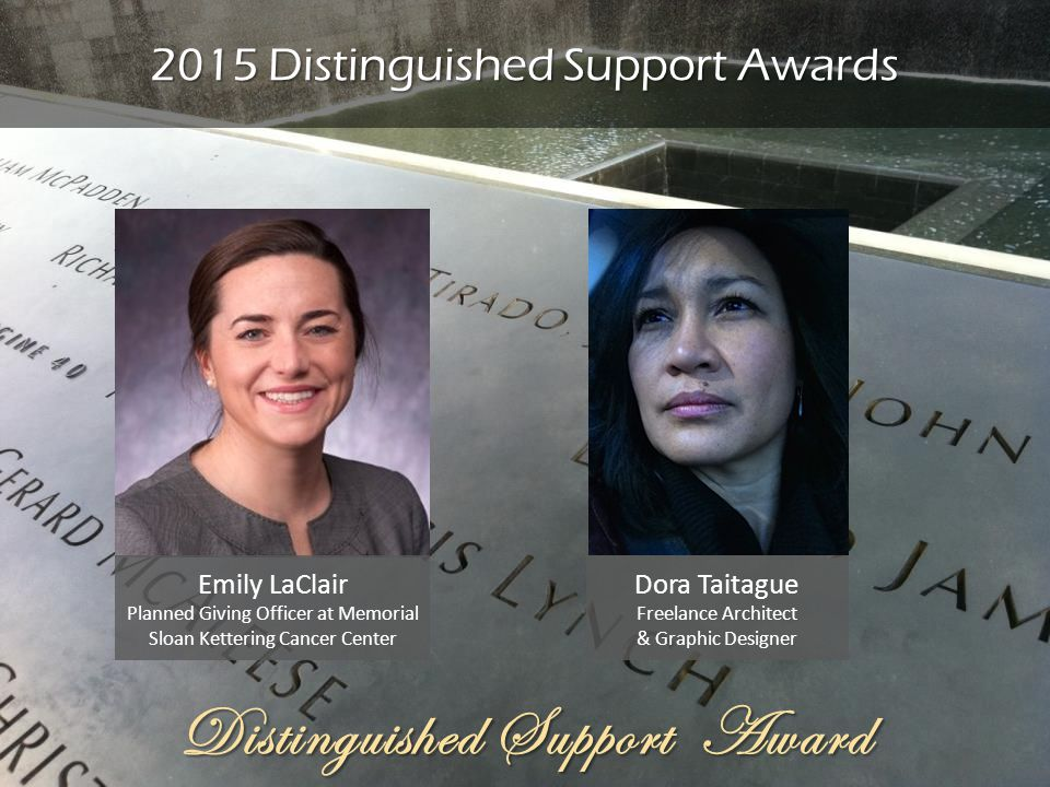 Distinguished Support Award 2015 Distinguished Support Awards Emily LaClair Planned Giving Officer at Memorial Sloan Kettering Cancer Center Dora Tait