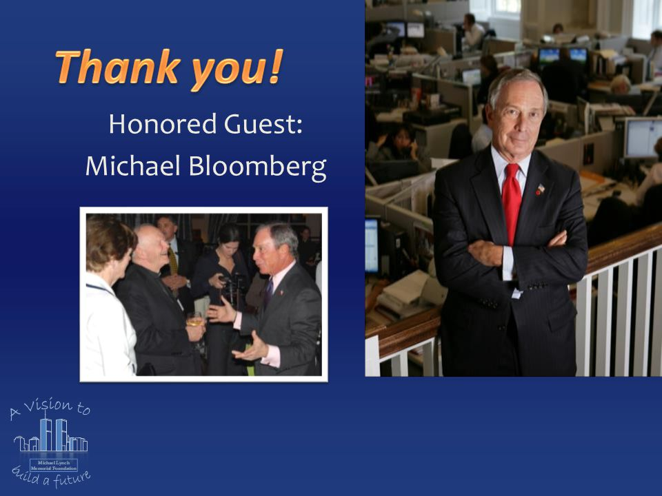 Honored Guest: Michael Bloomberg