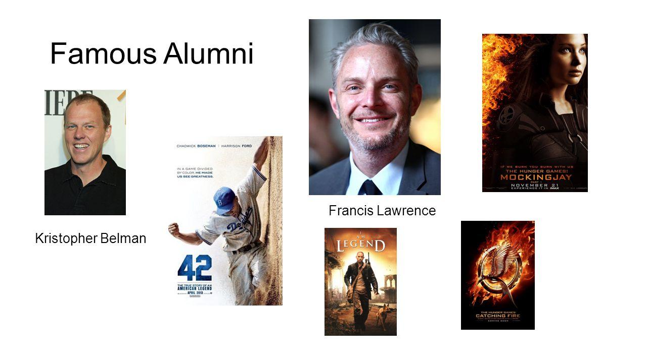 Famous Alumni Kristopher Belman Francis Lawrence