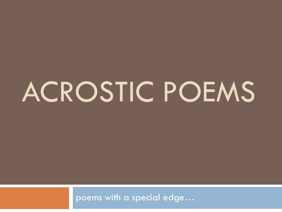 ACROSTIC POEMS poems with a special edge…