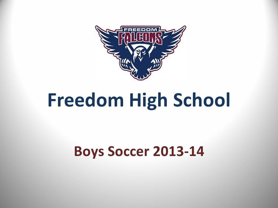Freedom High School Boys Soccer 2013-14
