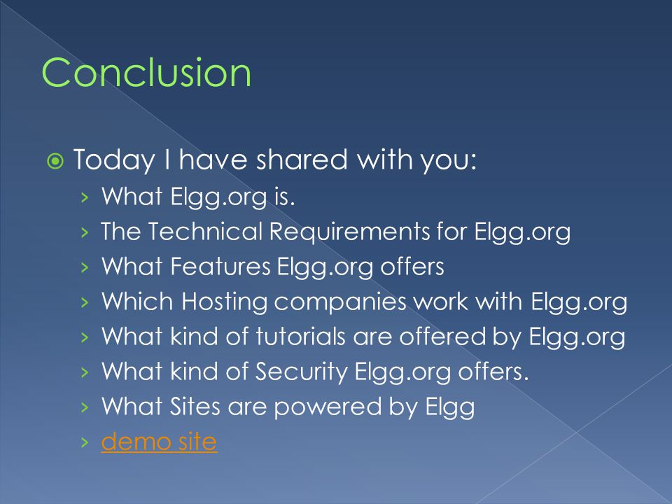  Today I have shared with you: › What Elgg.org is.