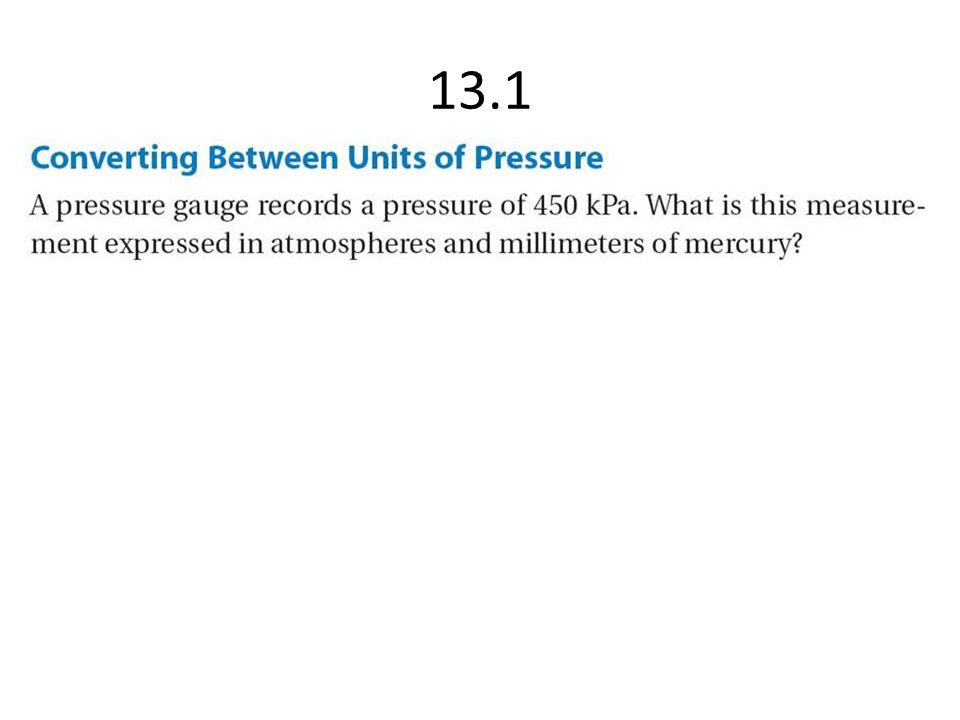 Dalton's Law Three gases are combined in container T.
