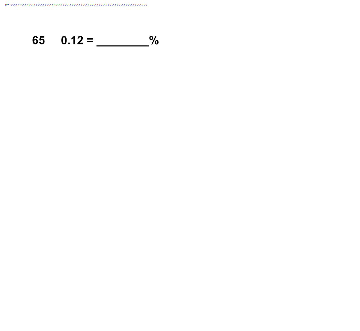 650.12 = ________%