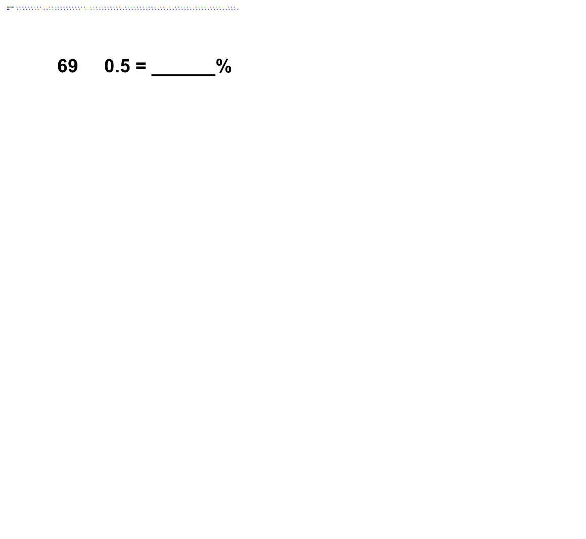 690.5 = ______%