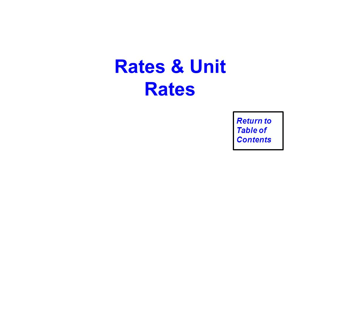 Rates & Unit Rates Return to Table of Contents