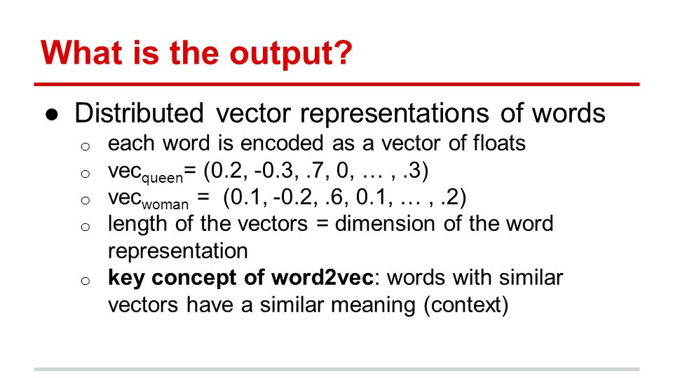word2vec Features ●Very fast and scalable o Google trained it on 100's of billions of words ●Uncovers deep latent structure of word relationships o Can solve analogies like King::Man as Queen::.