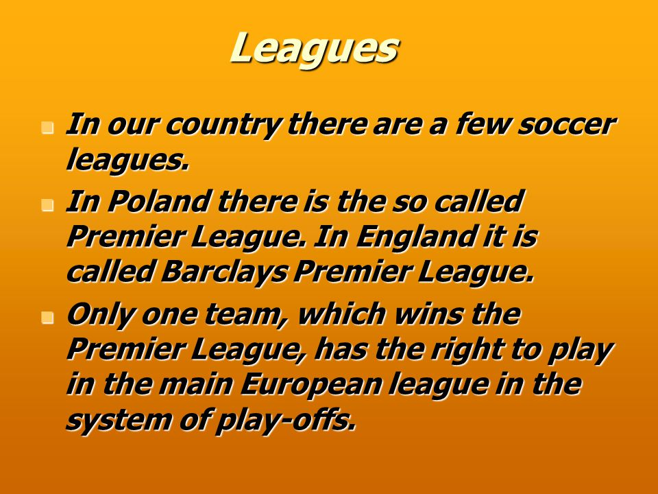 UEFA Champions League In this competition play the best teams for our leagues.