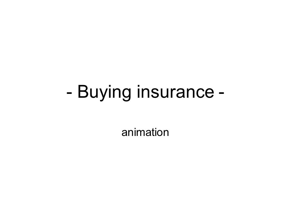 - Buying insurance - animation