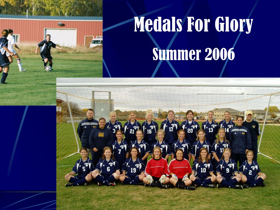 Medals For Glory Summer 2006