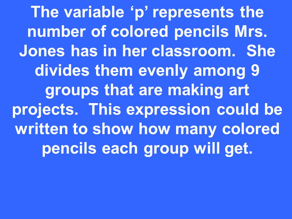 The variable 'p' represents the number of colored pencils Mrs.