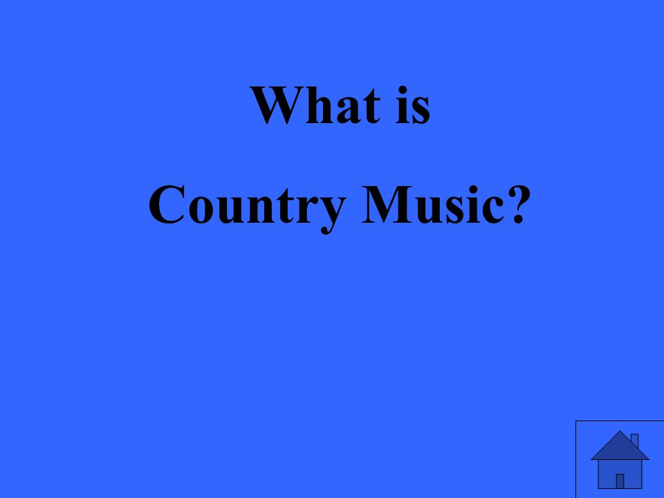 What is Country Music?