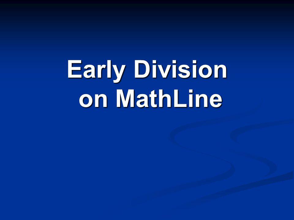 Early Division on MathLine on MathLine