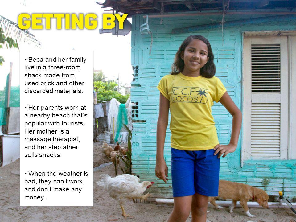 After school, Beca attends Clica Maravilha, a community center in her neighborhood, Comunidade dos Cocos.