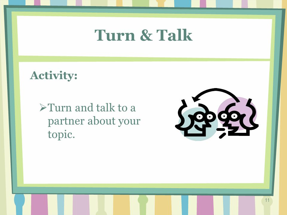 10 Prewriting: Talk about Your Topic Activity: TThink of someone or something you care about.