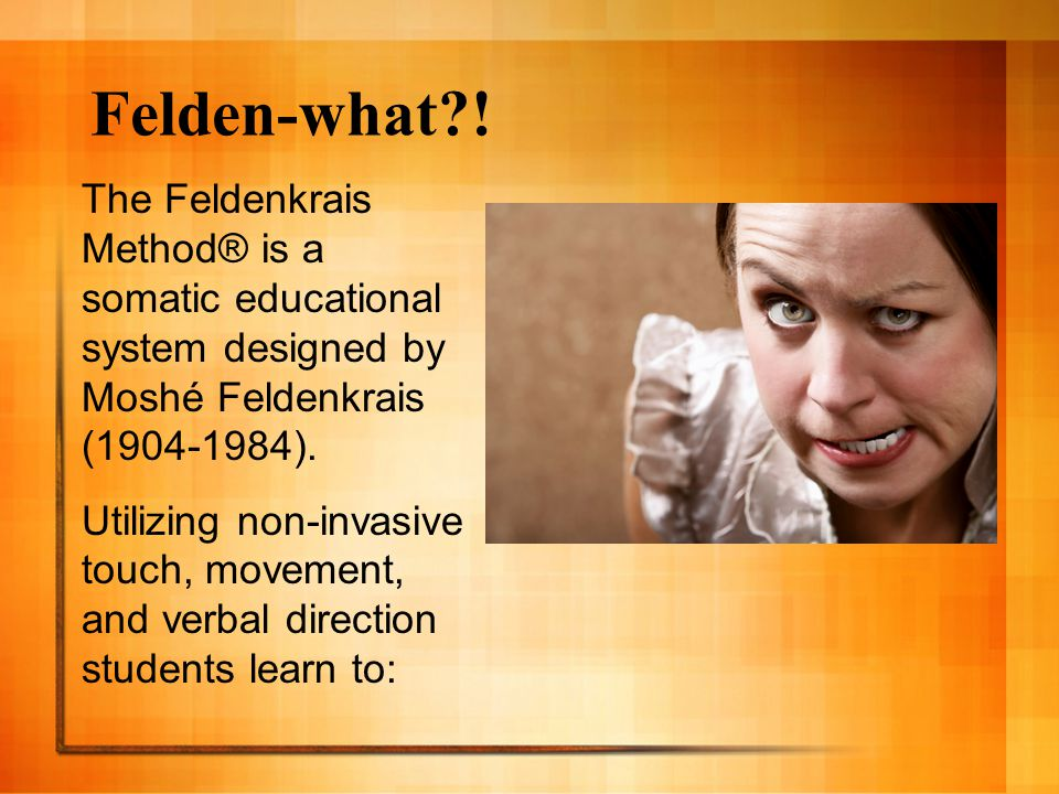 Overview What is the Feldenkrais Method® (FM). Why I chose this work Who was Moshé Feldenkrais.
