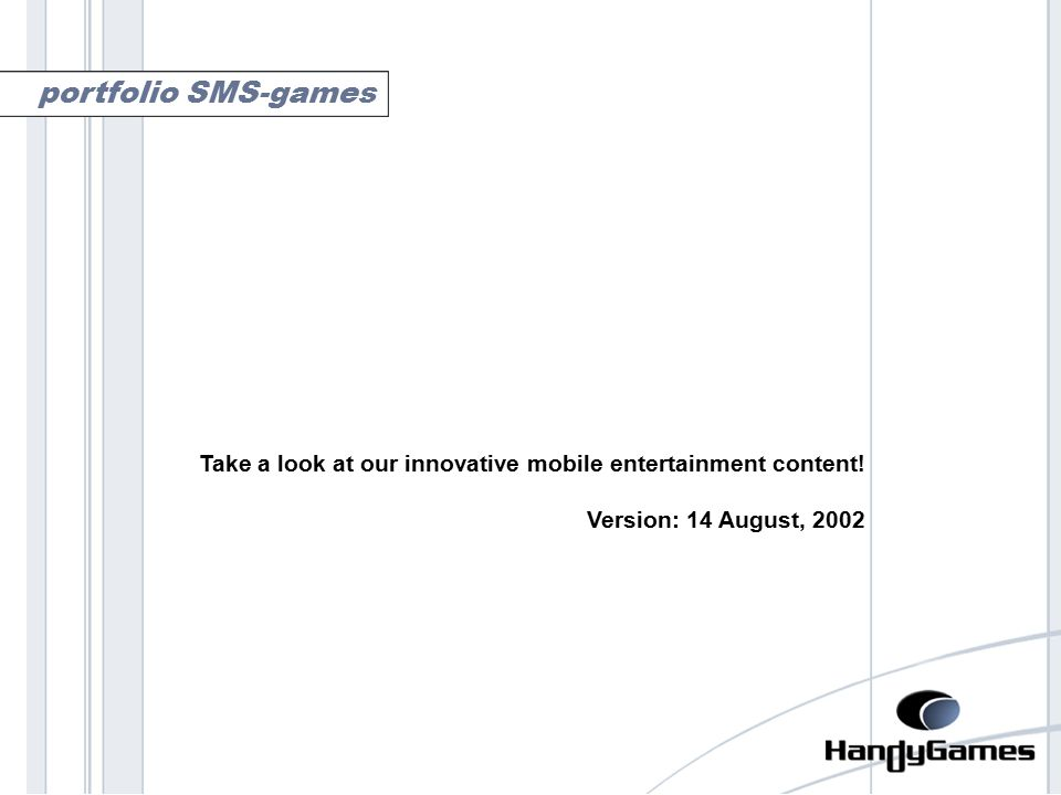 portfolio sms-games Take a look at our innovative mobile entertainment content.
