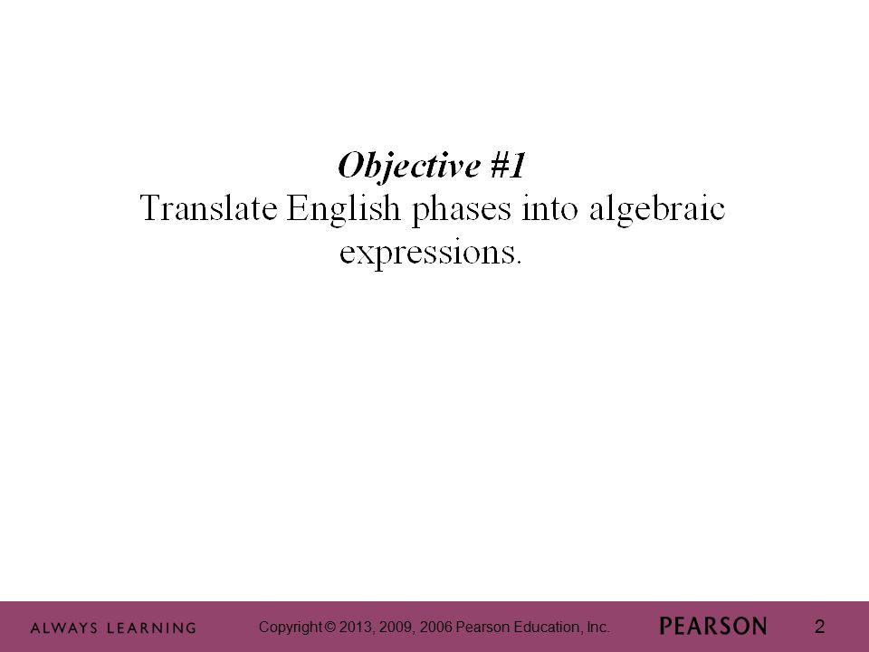 Copyright © 2013, 2009, 2006 Pearson Education, Inc.