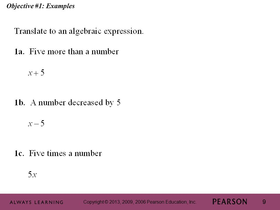 Copyright © 2013, 2009, 2006 Pearson Education, Inc. 30 Objective #2: Examples