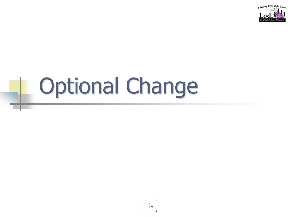Optional Change iv