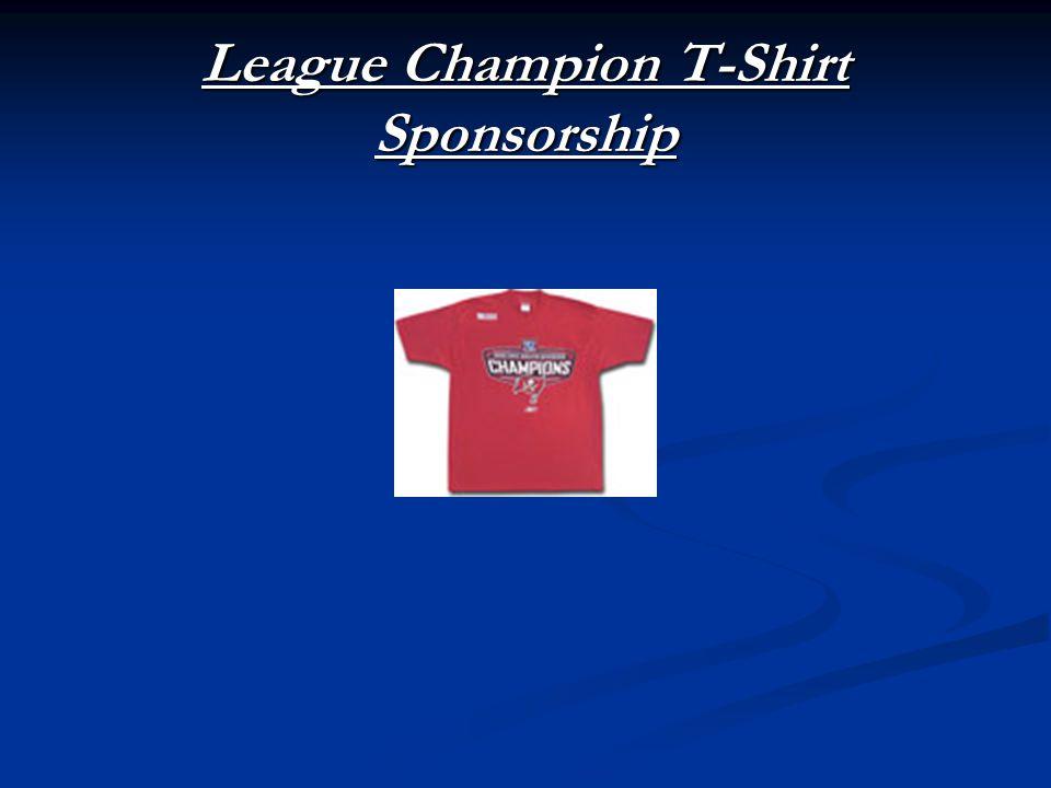 League Champion T-Shirt Sponsorship