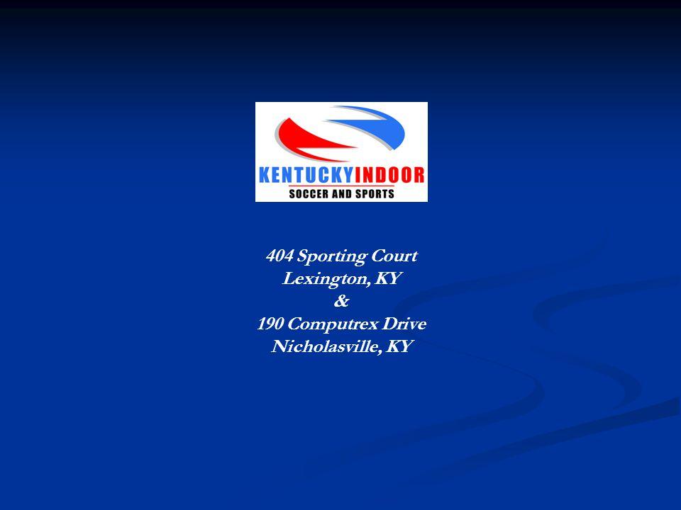 404 Sporting Court Lexington, KY & 190 Computrex Drive Nicholasville, KY