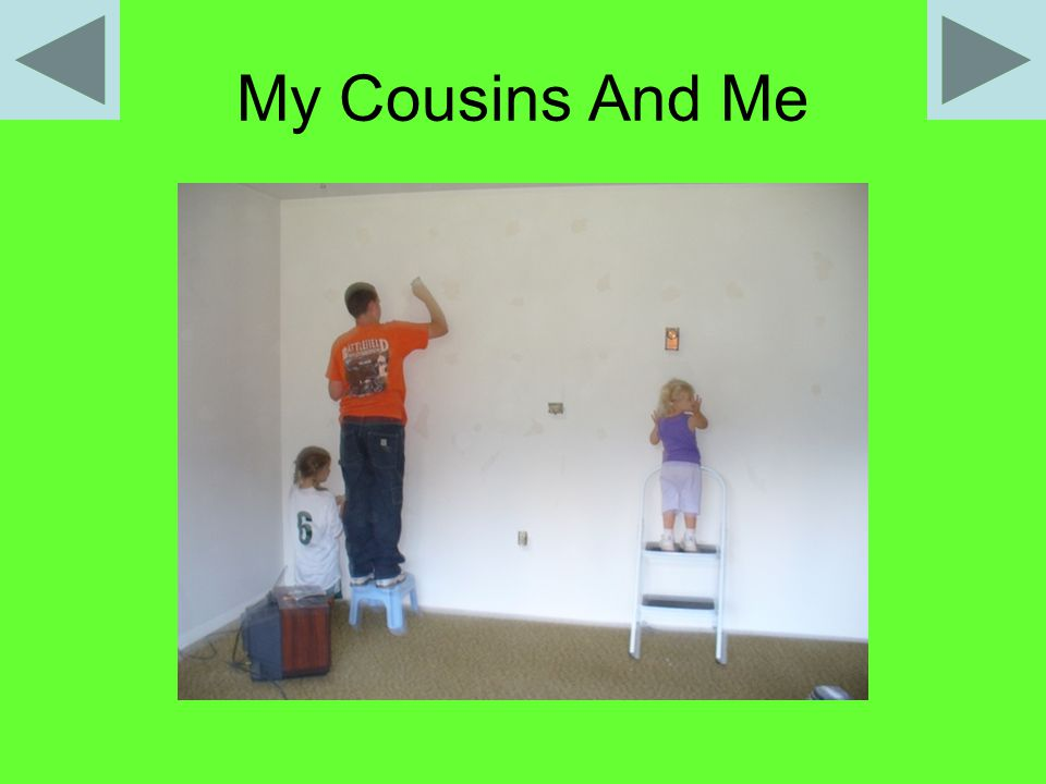 My Cousins And Me
