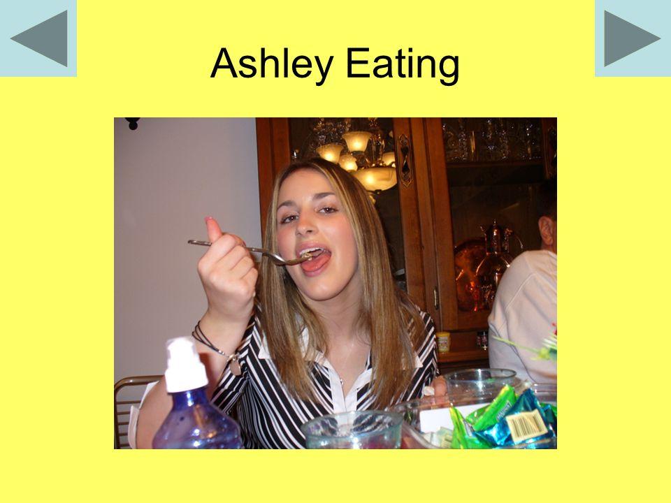 Ashley Eating
