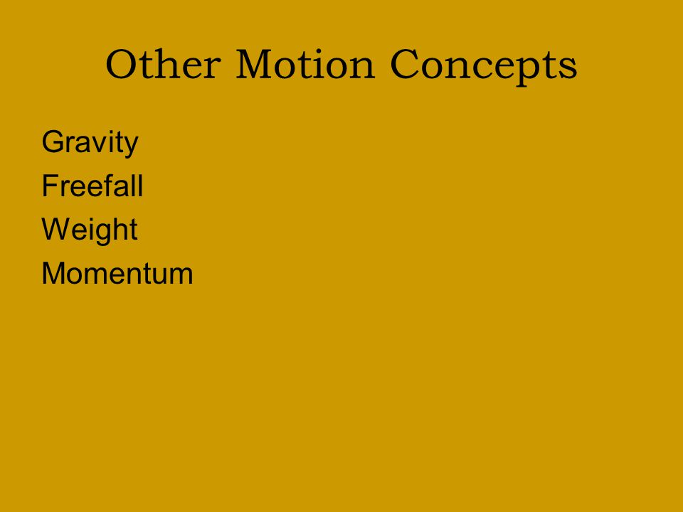 Review Newton's First Law: An object at rest will remain rest and an object that is moving at a constant velocity will continue moving at a constant v