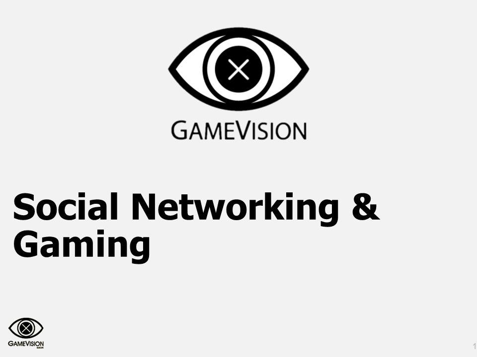 1 Social Networking & Gaming