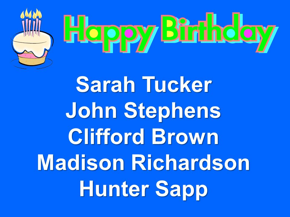 Sarah Tucker John Stephens Clifford Brown Madison Richardson Hunter Sapp
