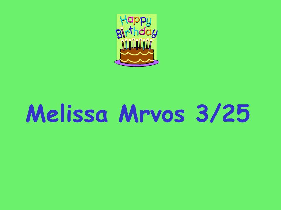 Melissa Mrvos 3/25