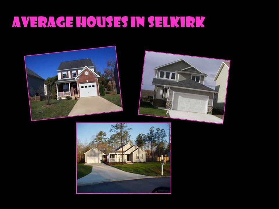 Average houses in selkirk
