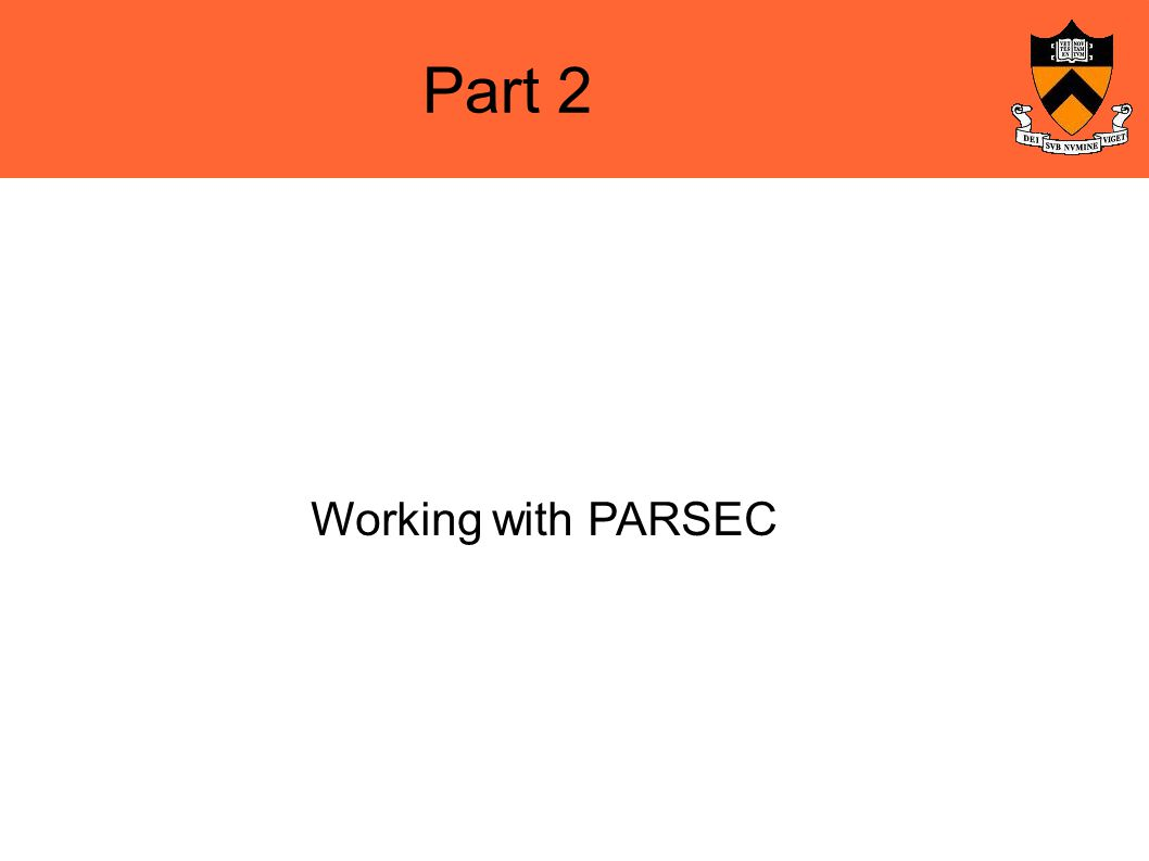 Part 2 Working with PARSEC